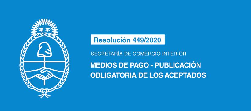 SECRETARÍA DE COMERCIO INTERIOR: Medios de pago -Publicación obligatoria de los aceptados