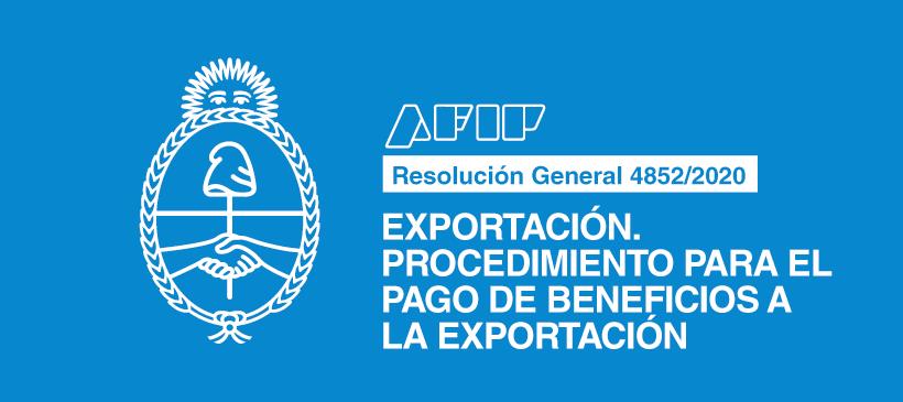 AFIP: Exportación. Procedimiento para el pago de beneficios a la exportación