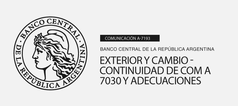 BCRA: Exterior y Cambio – Continuidad de Com A 7030 y adecuaciones
