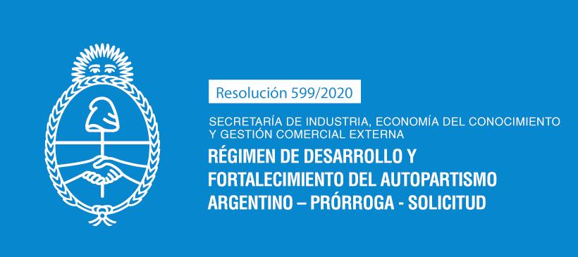 SECRETARÍA DE INDUSTRIA, ECONOMÍA DEL CONOCIMIENTO Y GESTIÓN COMERCIAL EXTERNA: Régimen de Desarrollo y Fortalecimiento del Autopartismo Argentino – Prórroga – Solicitud