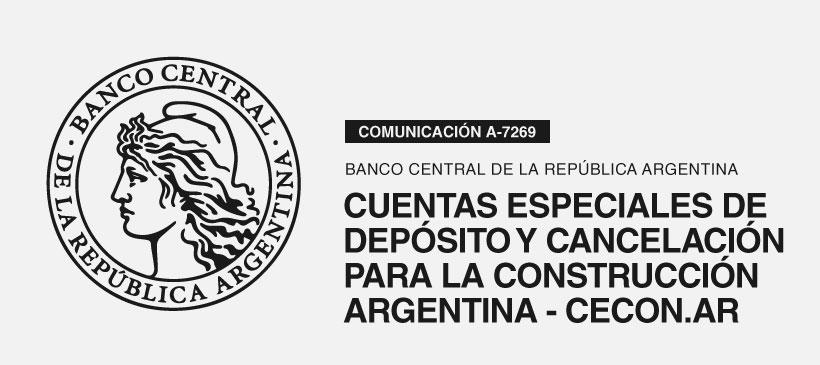BCRA: Cuentas especiales de Depósito y Cancelación para la Construcción Argentina – CECON.AR – Reglamentación.