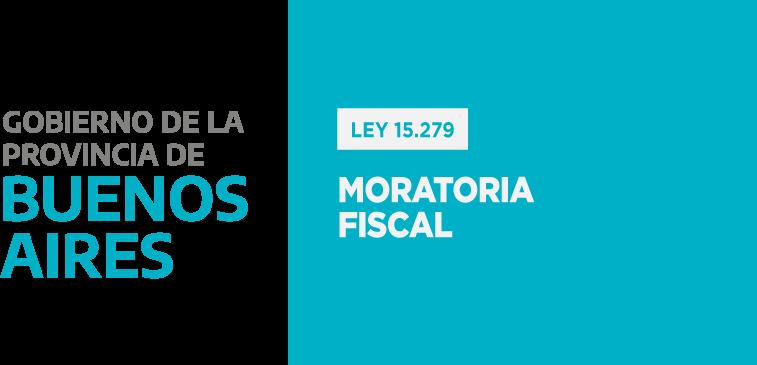 PBA – Ley 15.279 – Moratoria fiscal