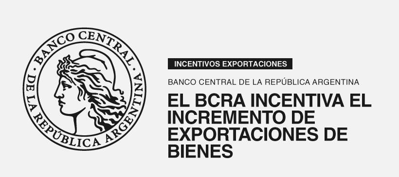 El BCRA incentiva el incremento de exportaciones de bienes