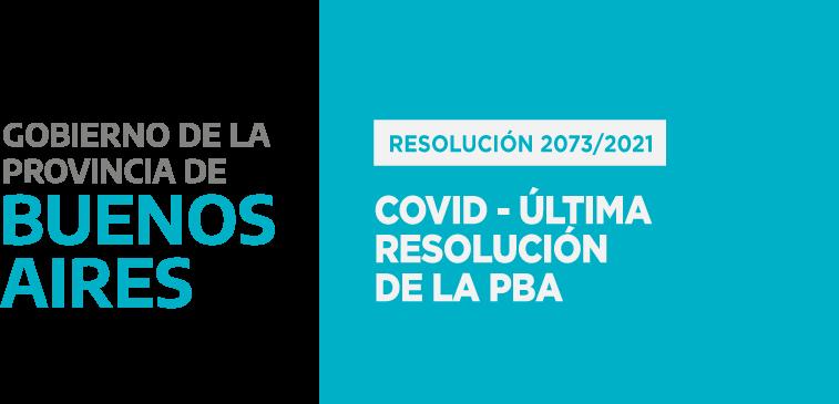 COVID – PBA – Última Resolución de la PBA