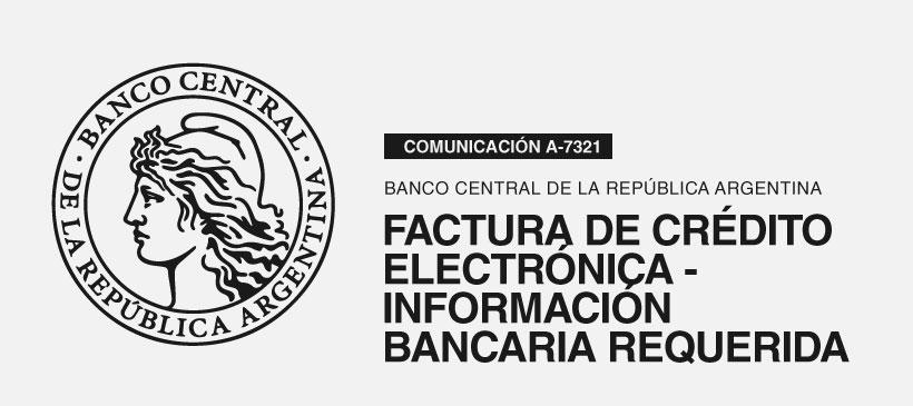 BCRA: Factura de Crédito Electrónica – Información Bancaria requerida