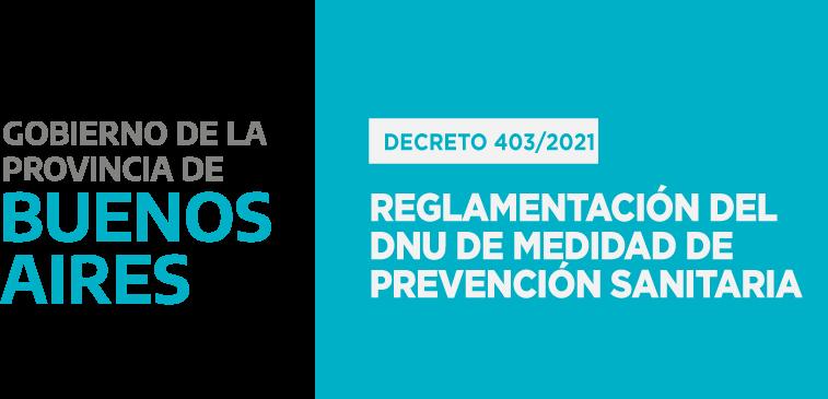 PBA – Poder Ejecutivo PBA: Reglamentación del DNU de Medidas de prevención sanitaria