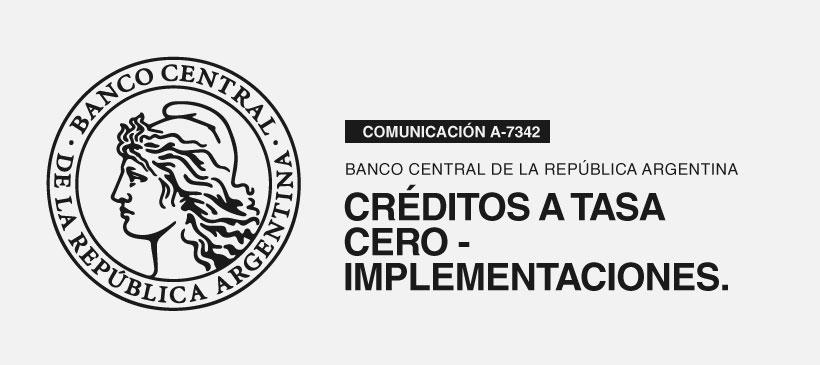 BCRA: Créditos a tasa cero- Implementación