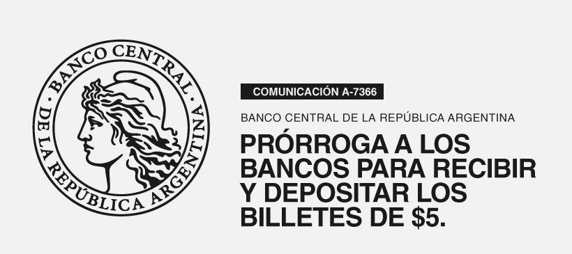 BCRA: Prórroga a los bancos para recibir y depositar los billetes de $5.