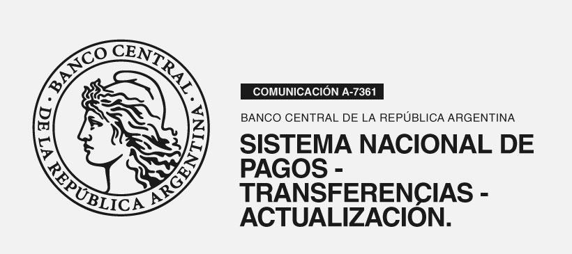BCRA: Sistema Nacional de Pagos – Transferencias – Actualización.