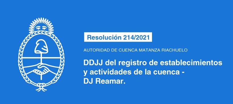 AUTORIDAD DE CUENCA MATANZA RIACHUELO: DDJJ DEL REGISTRO DE ESTABLECIMIENTOS Y ACTIVIDADES DE LA CUENCA – DJ REAMAR