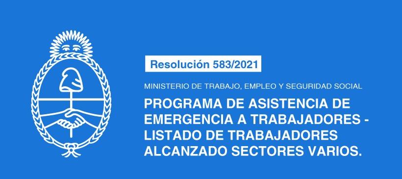 MINISTERIO DE TRABAJO, EMPLEO Y SEGURIDAD SOCIAL: PROGRAMA DE ASISTENCIA DE EMERGENCIA A TRABAJADORES – LISTADO DE TRABAJADORES ALCANZADO SECTORES VARIOS