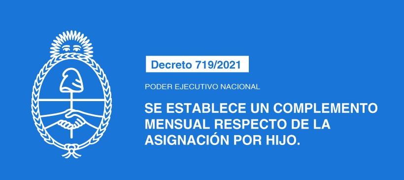 PODER EJECUTIVO NACIONAL: SE ESTABLECE UN COMPLEMENTO MENSUAL RESPECTO DE LA ASIGNACIÓN POR HIJO.