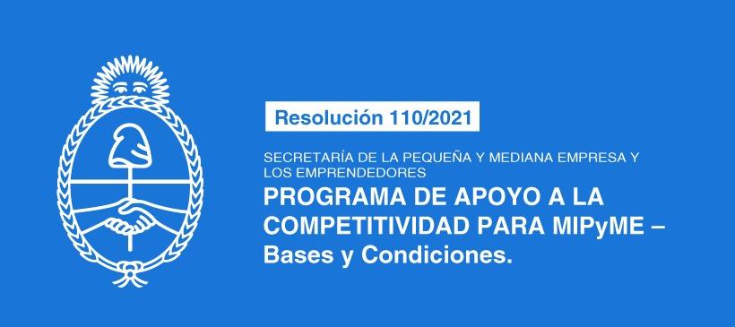 SECRETARÍA DE LA PEQUEÑA Y MEDIANA EMPRESA Y LOS EMPRENDEDORES: PROGRAMA DE APOYO A LA COMPETITIVIDAD PARA MIPyME – Bases y Condiciones
