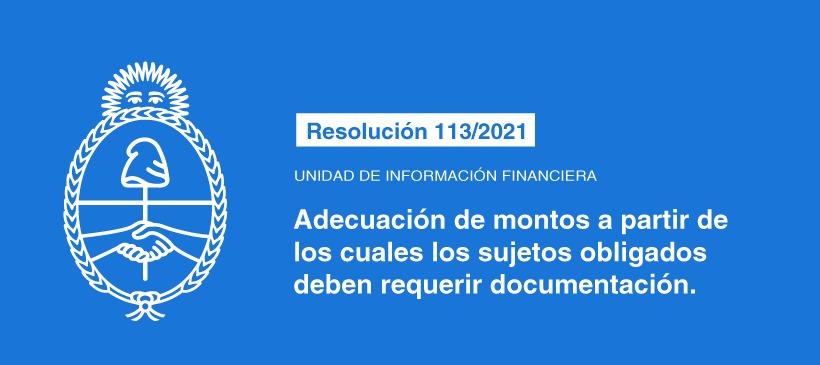 UNIDAD DE INFORMACIÓN FINANCIERA: Adecuación de montos a partir de los cuales los sujetos obligados deben requerir documentación